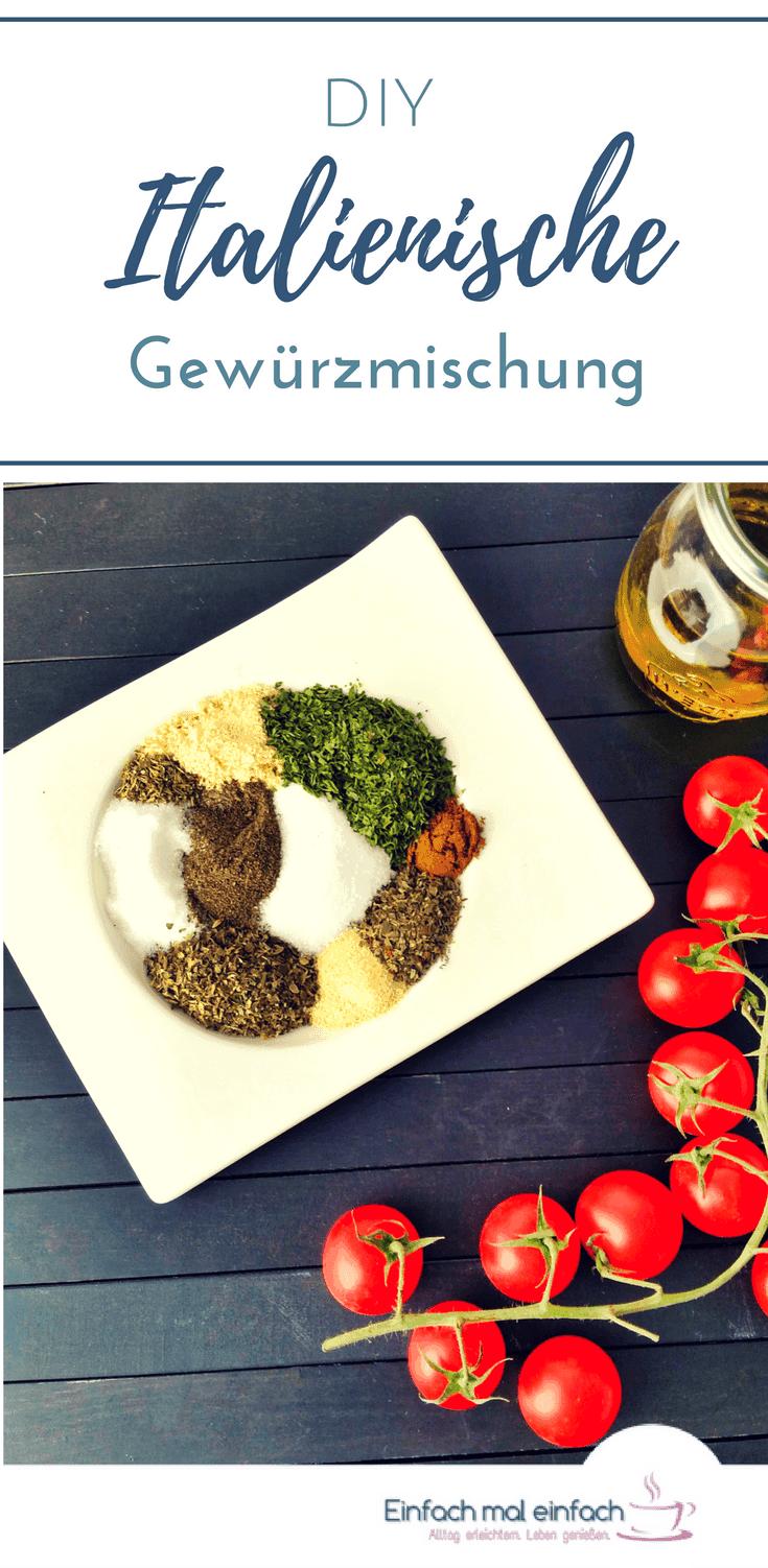 Diese selbstgemachte italienische Gewürzmischung ist schnell gemacht, toll zum Verschenken im Glas und eignet sich für Tomatensoße, Salat und vieles mehr!  #gewürzmischung #hähnchen #grillen #fleisch #schnelleküche #italienisch