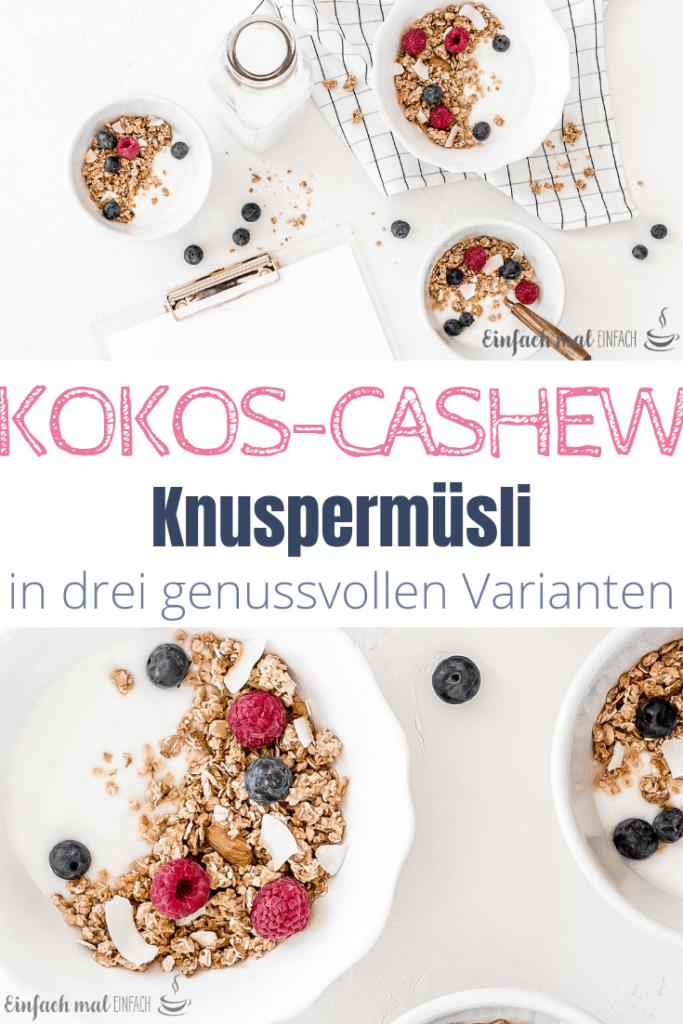 Kokos-Cashew Knuspermüsli - Granola in drei Varianten - Bild 5