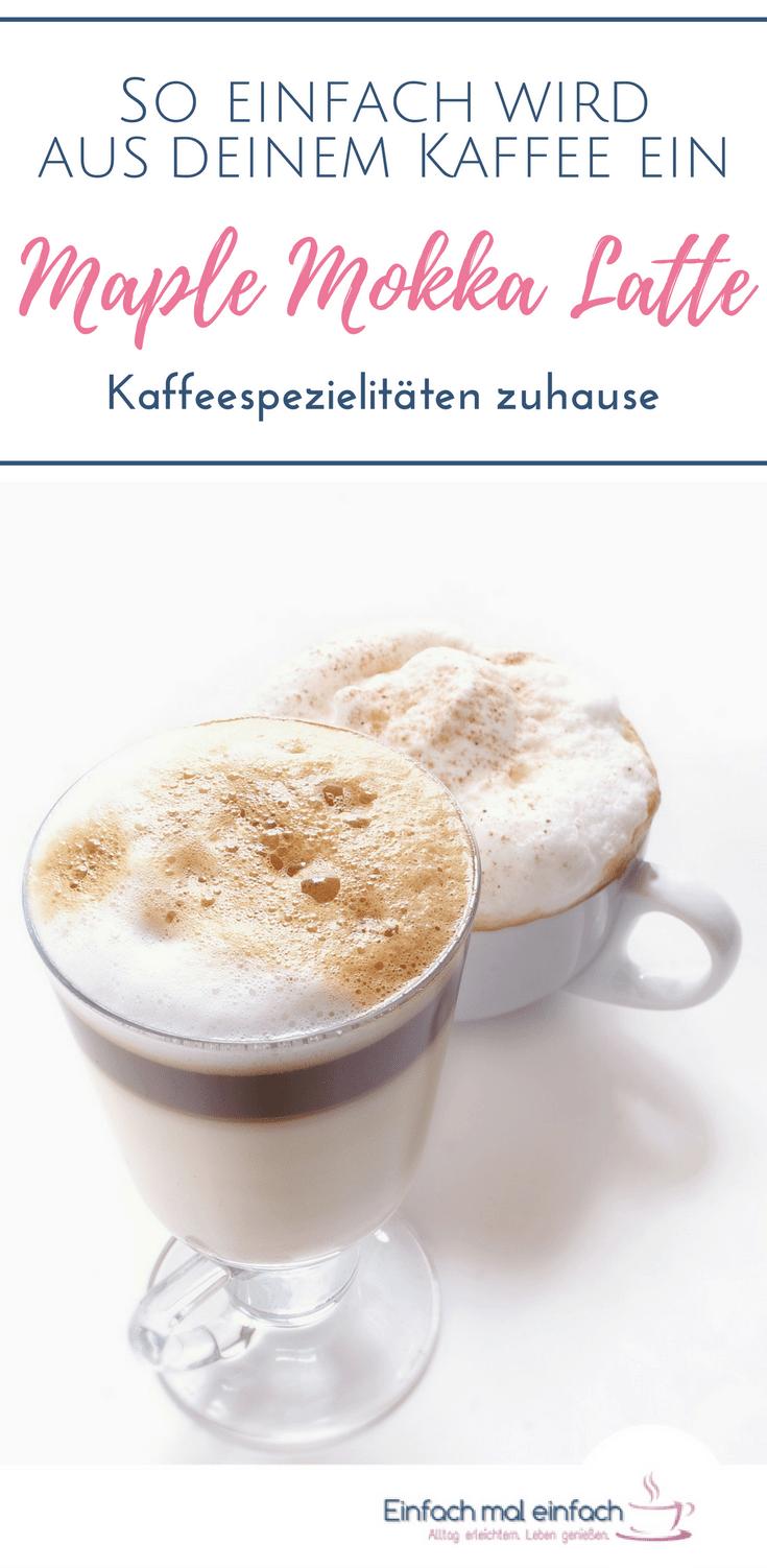 Mit aufgeschäumter Milch, Ahornsirup und Kakao machst Du aus Deinem Kaffee ganz einfach einen Maple Mokka Latte wie bei Starbucks und Co. Starbucks Kaffee selber machen heißt außerdem: weniger süß und weniger teuer! Der perfekte Verwöhnmoment im Alltag. #starbucks #selbermachen #rezept #kaffee #latte #ahornsirup #kakao #kaffeezeit