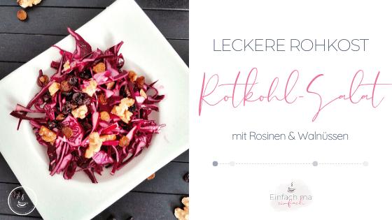 Rotkohl-Salat mit Rosinen und Walnüssen - Bild 1