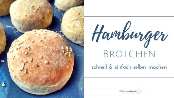 """Hamburger Brötchen mit Sesam Text:""""Hamburger Brötchen schnell & einfach selber machen"""""""