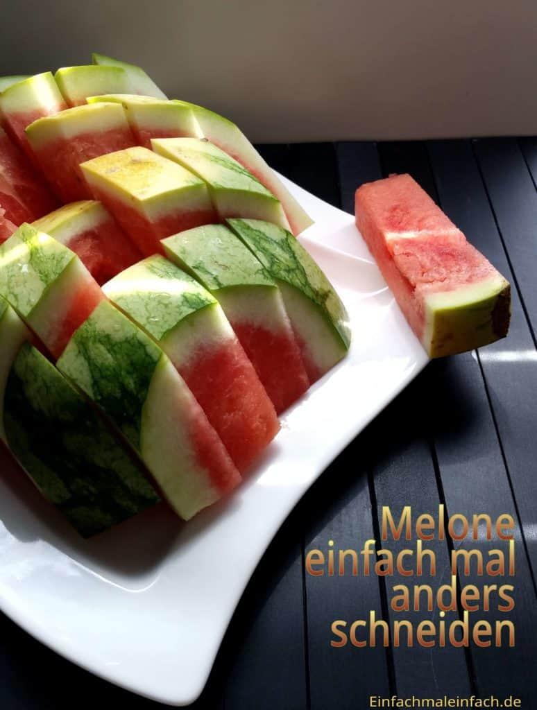 Melone einfach mal anders schneiden.