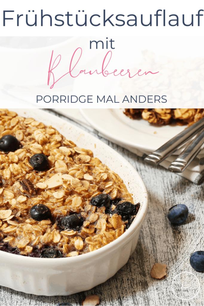 Blaubeer-Frühstücksauflauf - Porridge mal anders - Bild 5