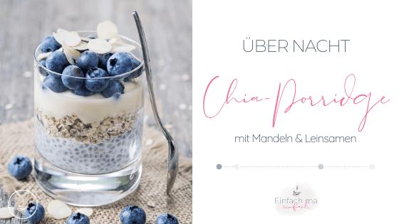 Chia Porridge mit Mandeln und Leinsamen - Bild 1