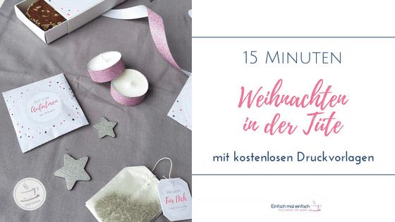 15 Minuten Weihnachten Anleitung.15 Minuten Weihnachten In Der Tute Einfach Mal Einfach