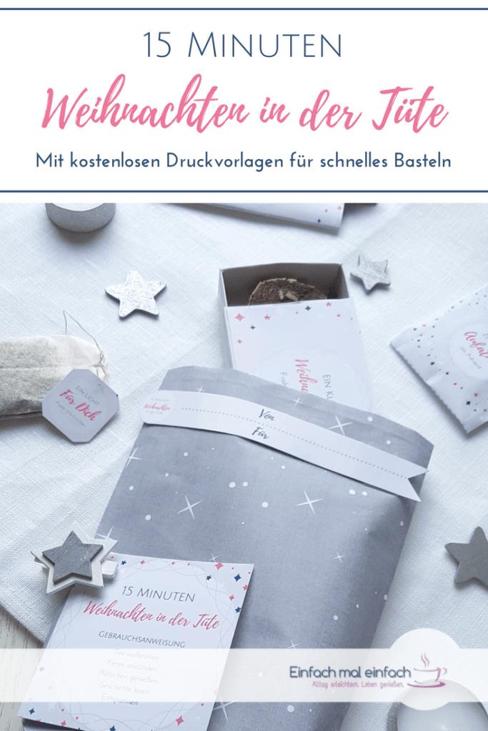 """Weihnachten in der Tüte Zutaten auf hellem Untergrund. Text:""""15 Minuten Weihnachten in der Tüte mit kostenlosen Druckvorlagen für schnelles Basteln"""""""