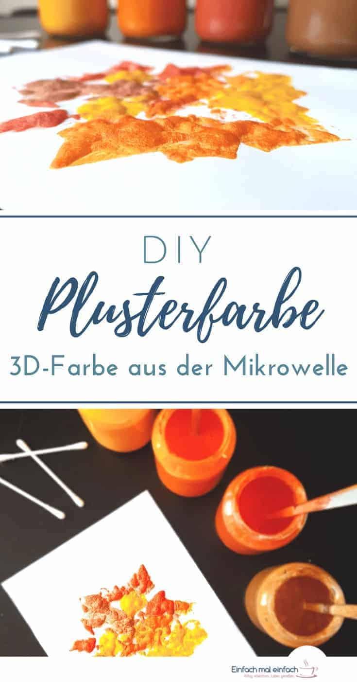 """Collage aus Bild von 3D-Farbe in herbstlichen Tönen und Farbtöpfen. Text:""""DIY Plusterfarbe - 3D-Farbe aus der Mikrowelle"""""""