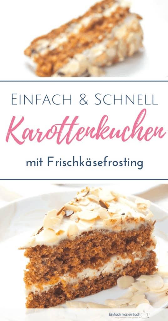"""Möhrenkuchen mit Frischkäsefrosting auf hellem Teller. Text:""""Einfach & Schnell Karottenkuchen mit Frischkäsefrosting"""""""