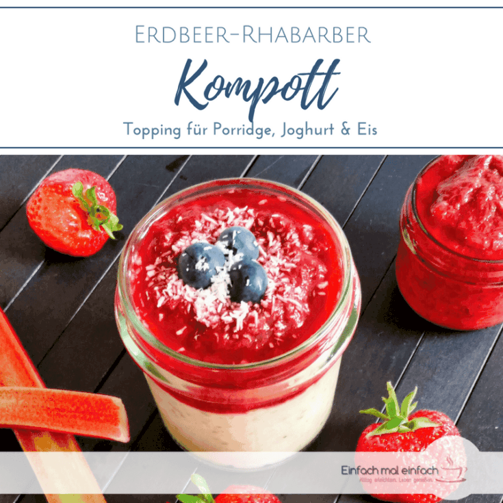 Erdbeer-Rhabarber Kompott - Bild 3
