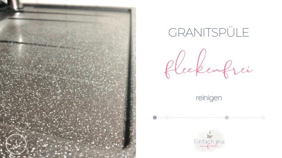 Granitspüle fleckenfrei reinigen - Bild 1