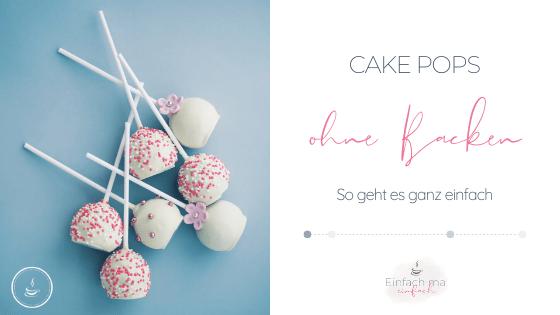 Cake Pops ohne Backen - aus Kuchenresten - Bild 1