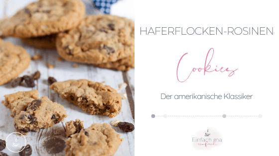 Haferflocken-Rosinen Cookies - Bild 2