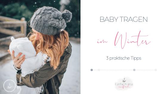 3 Praktische Tipps zum Babytragen im Winter - Bild 2