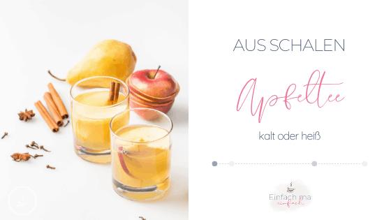 Apfeltee aus Schalen - heiß oder auf Eis - Bild 1