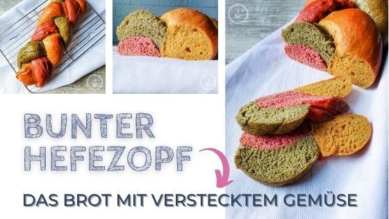 Buntes Hefezopf Brot