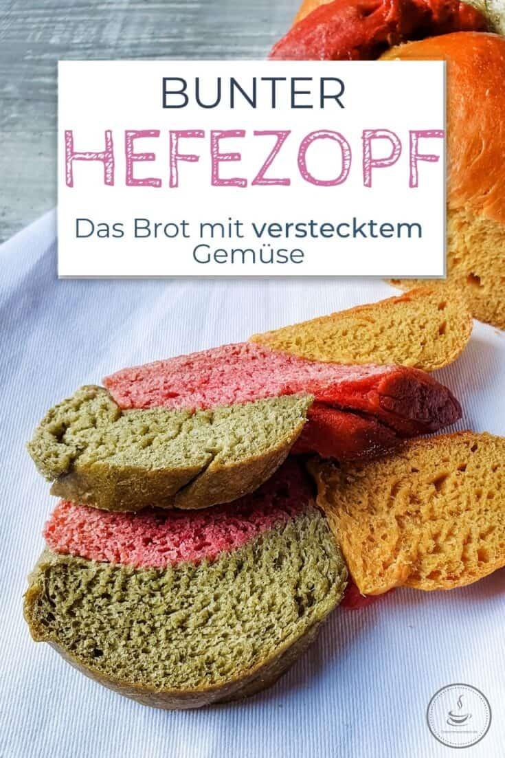 Buntes Hefezopf Brot mit 3x verstecktem Gemüse - Bild 2