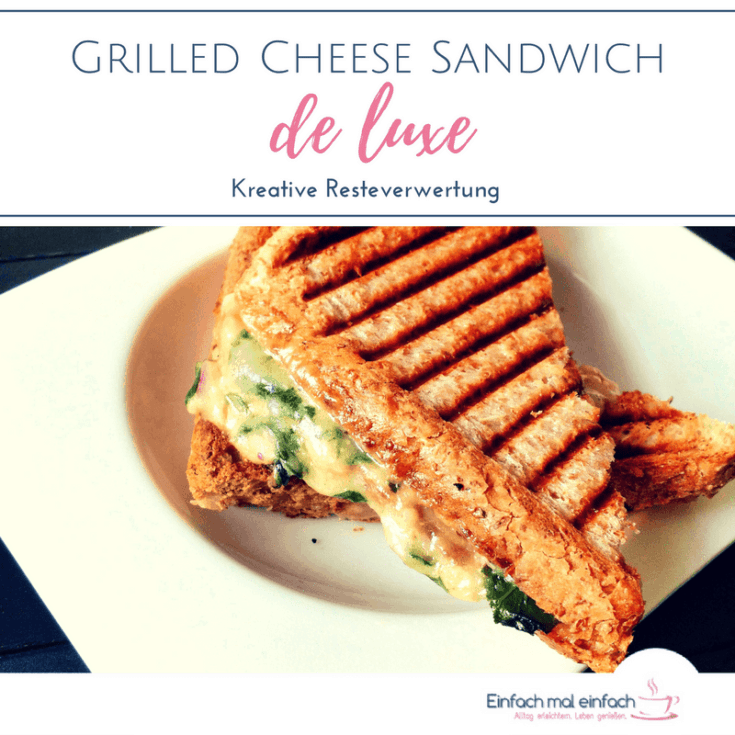 Grilled Cheese Sandwich de luxe