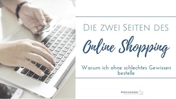 """Hände am Laptop mit Kreditkarte. Text:""""Die zwei Seiten des Online Shopping - Warum ich ohne schlechtes Gewissen bestelle"""""""