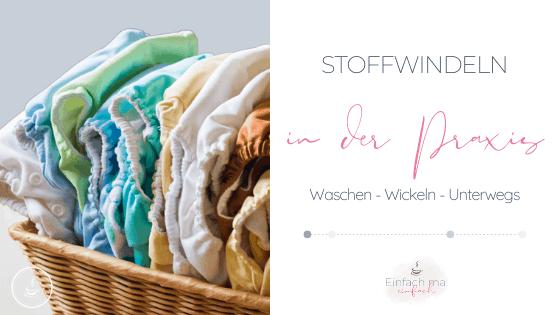 Stoffwindeln in der Praxis - Waschen, Wickeln, Unterwegs - Bild 1