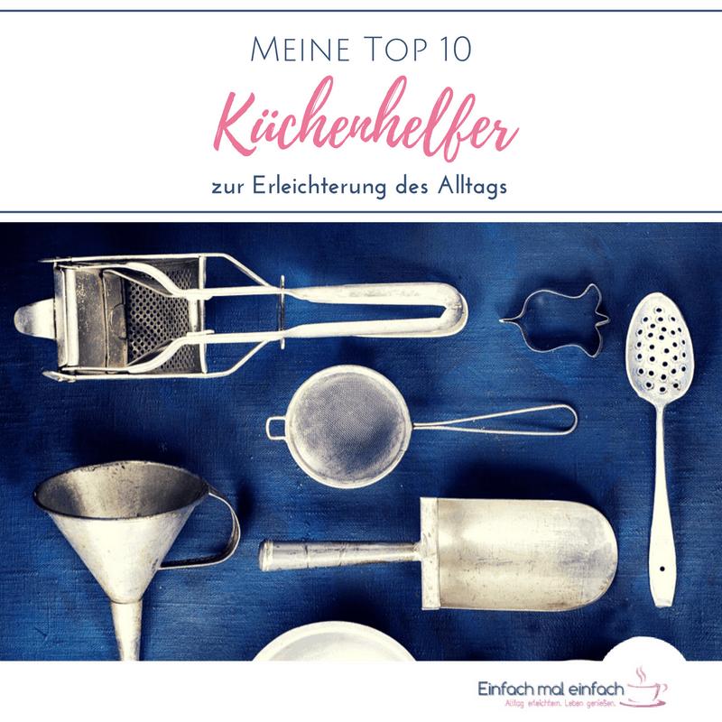 Nett Top 10 Der Besten Küchenhelfer Galerie - Kicthen Dekorideen ...