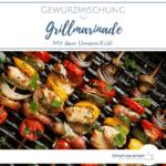 """Bunte Gemüse-Fleischspieße auf dem Grill. Text: """"Gewürzmischung für Grillmarinade - Mit dem Umami-Kick!"""""""