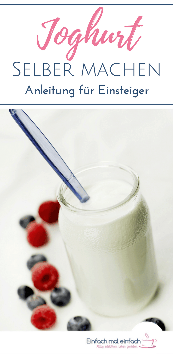 Joghurt kann man ganz leicht selber machen - mit und ohne Maschine. Hier findest Du eine Schritt-für-Schritt Anleitung, wie Du auch Joghurt mit Frucht, im Backofen oder Instant Pot selber machen kannst. Inklusive Tipps für veganen Joghurt! #joghurt #selbermachen #instantpot