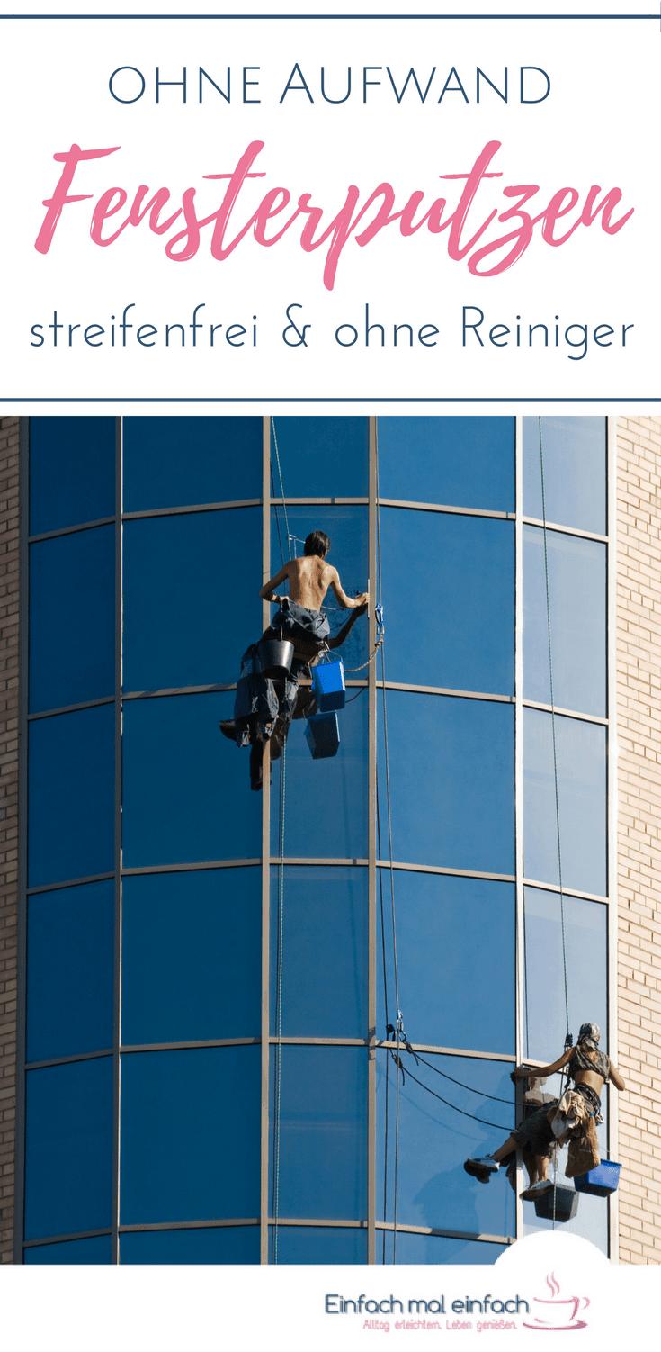 Fensterputzen ohne Aufwand - und ohne Reiniger - Einfach mal einfach