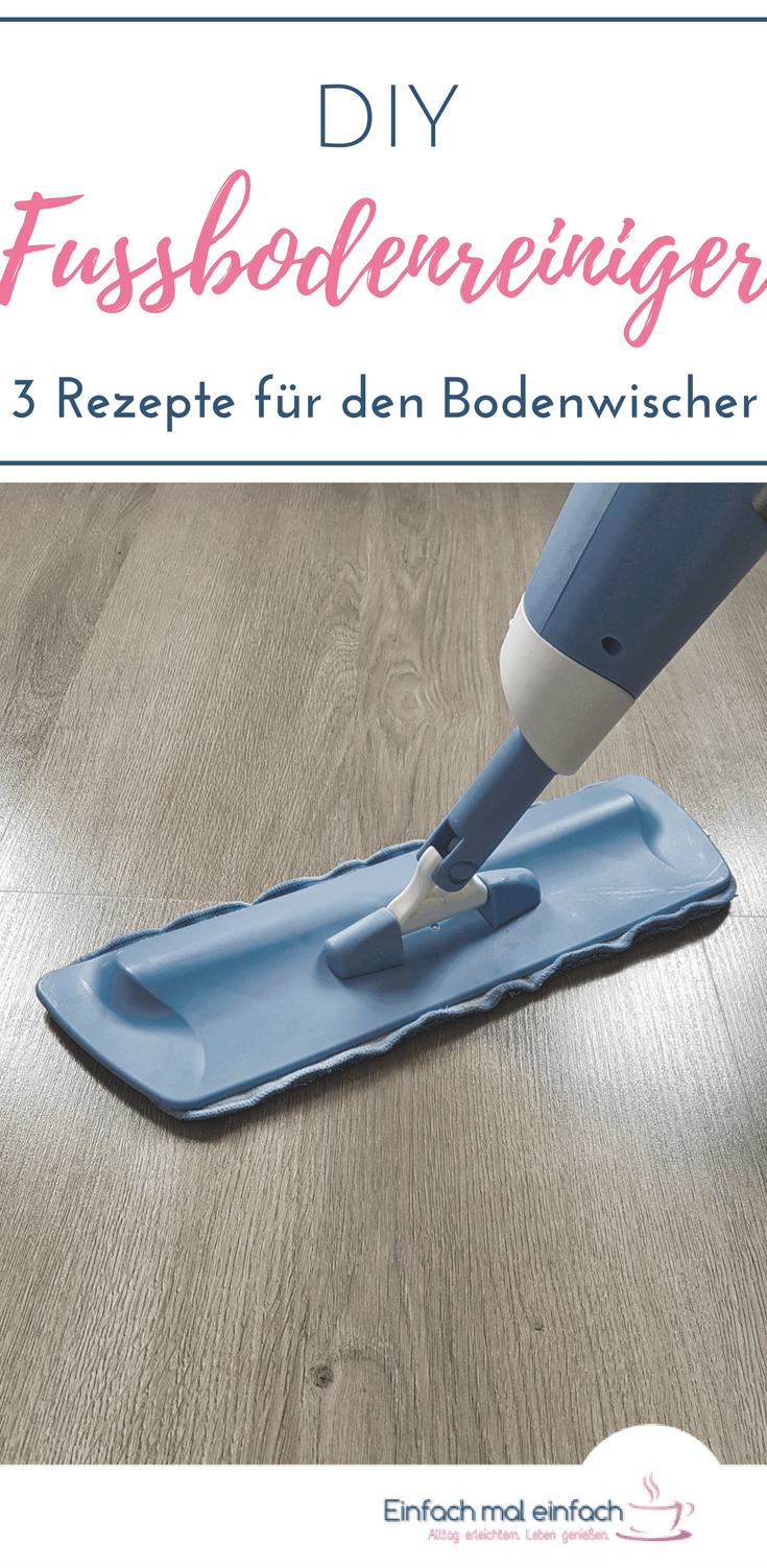 """Hellblauer Bodenwischer auf Laminat. Text:"""" DIY Fussbodenreiniger - 3 Rezepte für den Bodenwischer"""""""