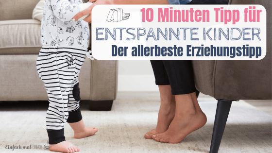 Der 10 Minuten Tipp für entspannte Erziehung - Bild 4