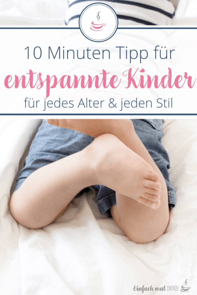 Der 10 Minuten Tipp für entspannte Erziehung - Bild 5