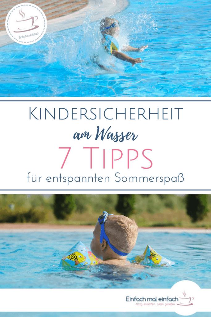 """Collage aus Bildern von badendem Kind im Pool. Text:""""Kindersicherheit am Wasser - 7 Tipps für entspannten Sommerspaß"""""""