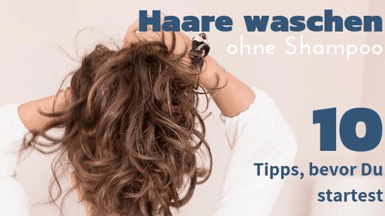 Haare waschen ohne Shampoo - 10 Tipps - Bild 3