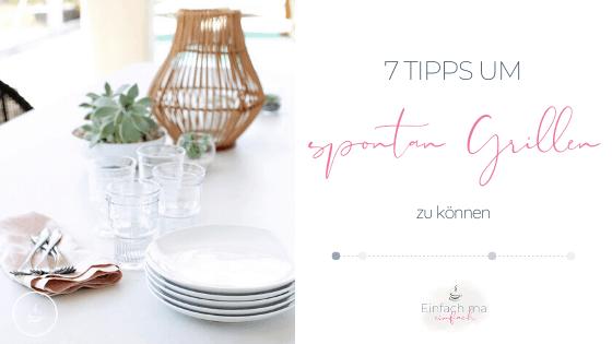 7 Tipps für spontanes Grillen - Bild 1