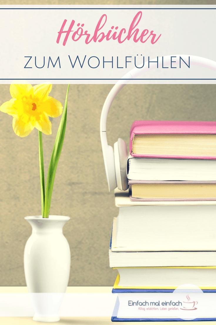 Suchst Du nach Hörbuch Empfehlungen? Hier findest Du 20 Hörbücher zum Wohlfühlen und Glücklichsein. #audible #hörbuch #hörbücher #mütter #mama #tipps #wohlfühlen #entspannen #abschalten #wellness