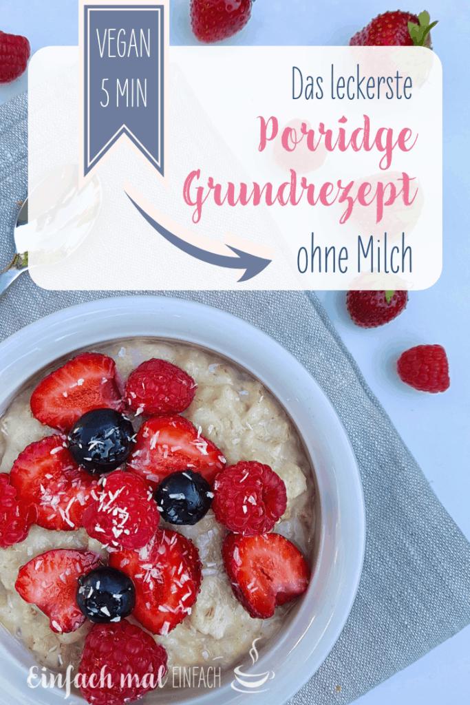 Das leckerste Porridge Grundrezept ohne Milch - Bild 6