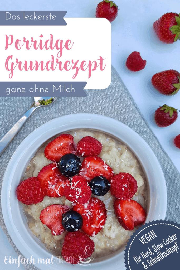 Das leckerste Porridge Grundrezept ohne Milch - Bild 4