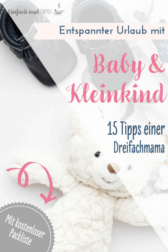 Entspannter Urlaub mit Baby & Kleinkind: 15 Tipps - Bild 10