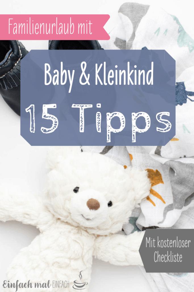 Entspannter Urlaub mit Baby & Kleinkind: 15 Tipps - Bild 8