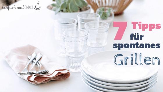 7 Tipps für spontanes Grillen - Bild 3