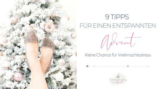 9 Tipps für einen entspannten Advent - Bild 1