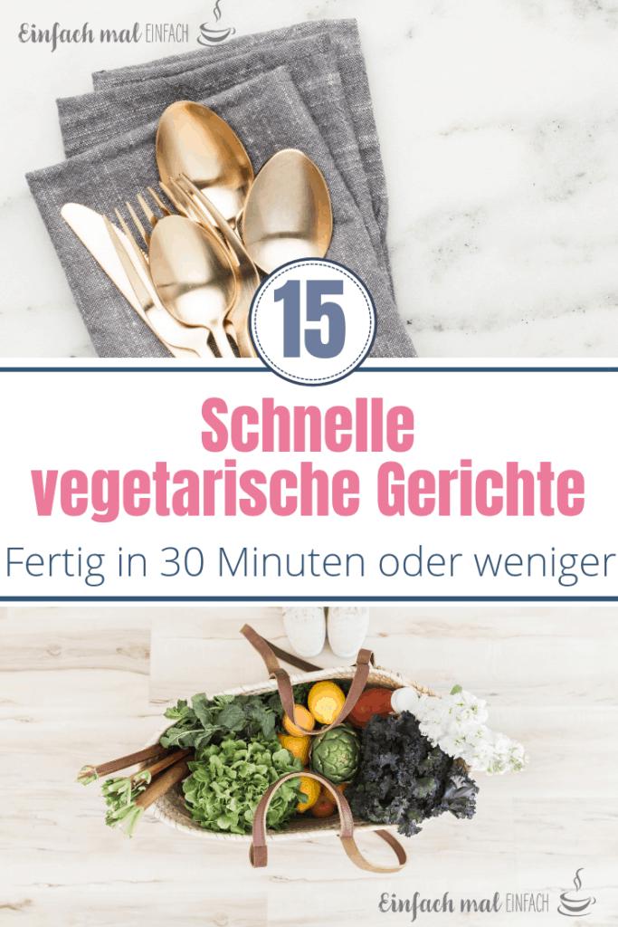 15 Schnelle vegetarische Gerichte - Bild 3