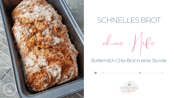 Schnelles Brot ohne Hefe: Buttermilch-Chia-Brot - Bild 1