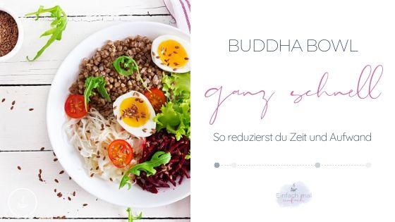 Buddha Bowl ganz schnell - Bild 1