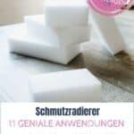 Schmutzradierer - 11 geniale Anwendungen - Bild 1