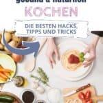 Schneller Kochen – die 15 besten Tipps und Tricks - Bild 1