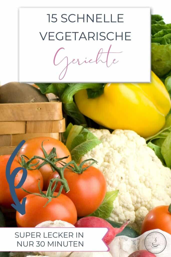 15 Schnelle vegetarische Gerichte - Bild 5